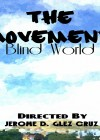 The Movement Blind World